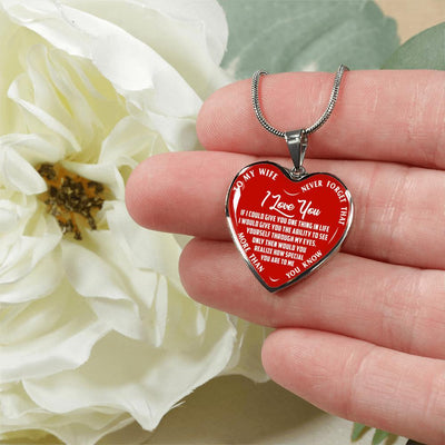 TO MY WIFE, NEVER FORGET, SILVER OR GOLD FINISHED HEART SHAPED NECKLACE (WHITE ON RED)