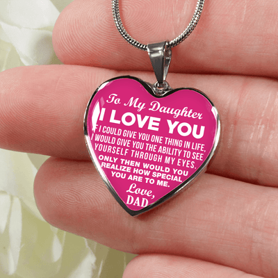 To My Daughter, One Thing, Love Dad (White on Pink) - Silver Finished Heart Necklace - podprintz.com