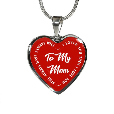 To My Mom Gold or Silver Finished Heart Shaped Necklace (White Text on Red) - podprintz.com