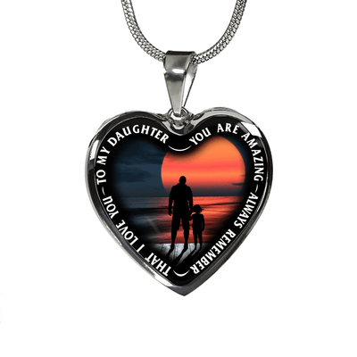 My Daughter, You are Amazing, Silver or Gold Finished Heart Shaped Necklace (Pink Sunset Deck Edition) - podprintz.com