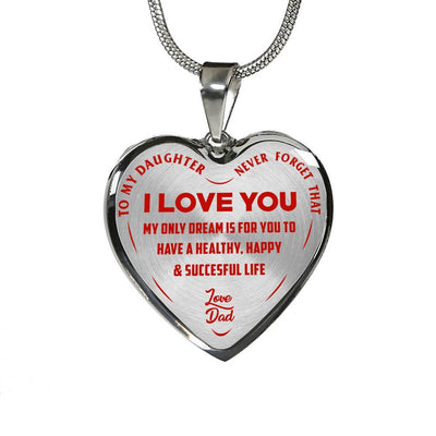 To My Daughter My Only Dream, Silver Finished Heart Shaped Necklace (Red on Transparent) - podprintz.com