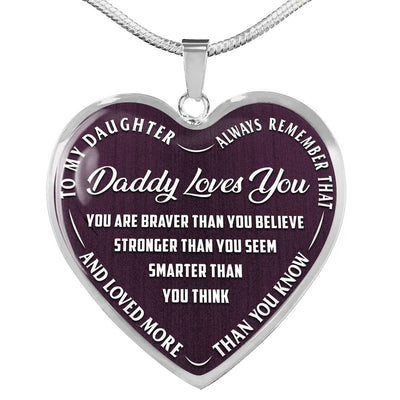 Daughter, Daddy Loves You - New Colors - Heart Necklace