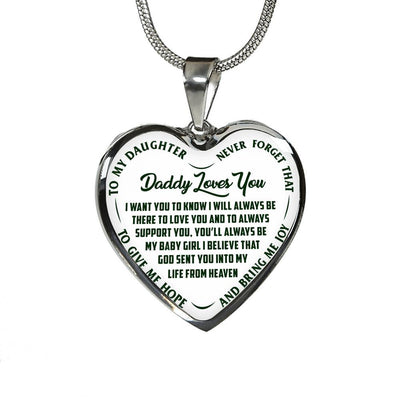 I'll Always Be There, Daddy Loves You, Silver or Gold Heart Shaped Necklace (Green on White) - podprintz.com