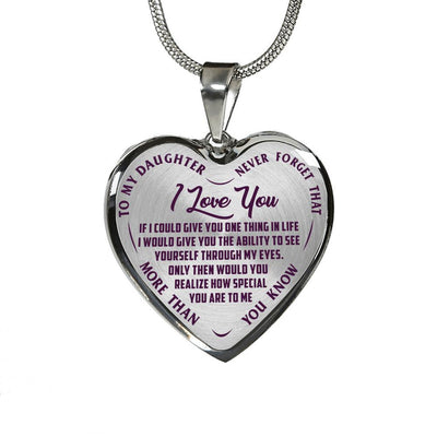 To My Daughter Never Forget I Love You (Script Font) Purple on Transparent Silver or Gold Finished Necklace - podprintz.com