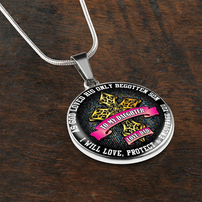 To My Daughter, As God Loved, Love Dad - Silver Finished Circle Necklace - podprintz.com