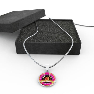 To My Daughter, No Matter What, Love Dad - Silver Finished Circle Necklace - podprintz.com