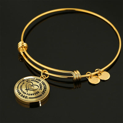 MY LITTLE GIRL YESTERDAY - FRIEND TODAY - DAUGHTER FOREVER - GOLD FINISHED CIRCLE BANGLE BRACELET (BLACK ON TRANSPARENT) - podprintz.com