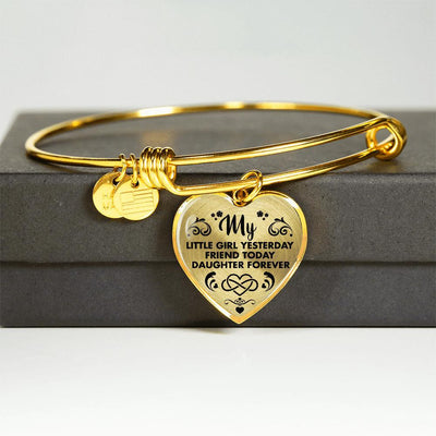 MY LITTLE GIRL YESTERDAY - FRIEND TODAY - DAUGHTER FOREVER - GOLD FINISHED HEART BANGLE BRACELET (BLACK ON TRANSPARENT) - podprintz.com