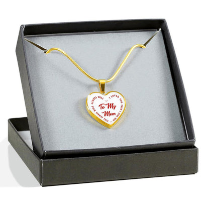To My Mom Gold or Silver Finished Heart Shaped Necklace (Red Text on White) - podprintz.com