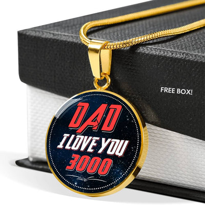 Dad I Love You 3000 - Circle Necklace