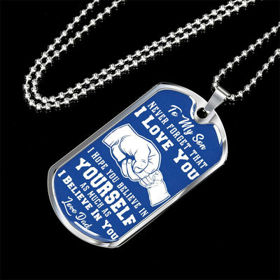 To My Son Never Forget (White on Blue) Silver or Gold Finished Dog Tag - podprintz.com