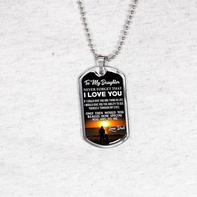 To My Daughter Never Forget (Horizon Sunset) Silver or Gold Finished Dog Tag - podprintz.com