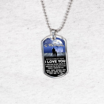 To My Daughter Never Forget (Dolphin Moon) Silver or Gold Finished Dog Tag - podprintz.com
