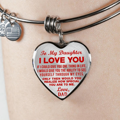 TO MY DAUGHTER, ONE THING, LOVE DAD - SILVER FINISHED HEART BANGLE BRACELET (RED ON TRANSPARENT) - podprintz.com