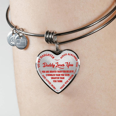 TO MY DAUGHTER, DADDY LOVES YOU - (RED ON TRANSPARENT) SILVER FINISHED HEART BANGLE BRACELET - podprintz.com
