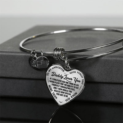 TO MY DAUGHTER - DADDY LOVES YOU NEVER FORGET THAT- (BLACK ON TRANSPARENT) SILVER OR GOLD FINISHED HEART BANGLE BRACELET - podprintz.com
