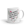To My Daughter You Are Amazing Always Remember That - Mug