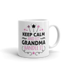 Keep Calm And Let Grandma Handle It - Mug