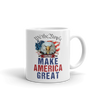 Make America Great 2020 - White Coffe Mug