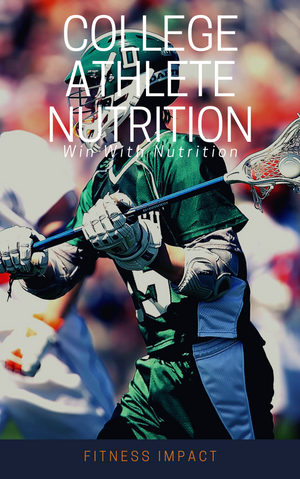 College Athlete Nutrition - Impact Performance Club