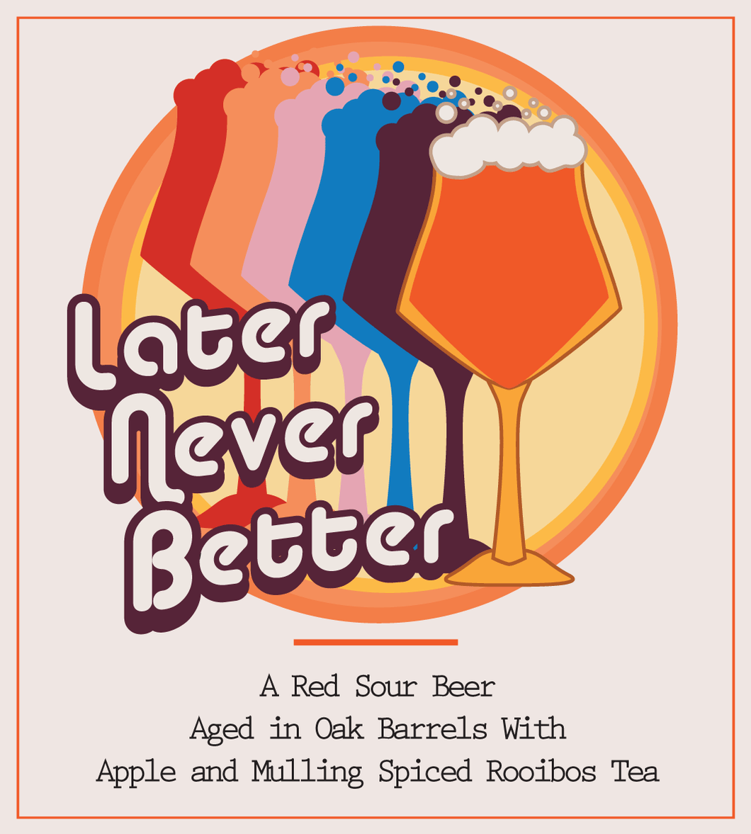 Later Never Better 2019 Free Club Bottle