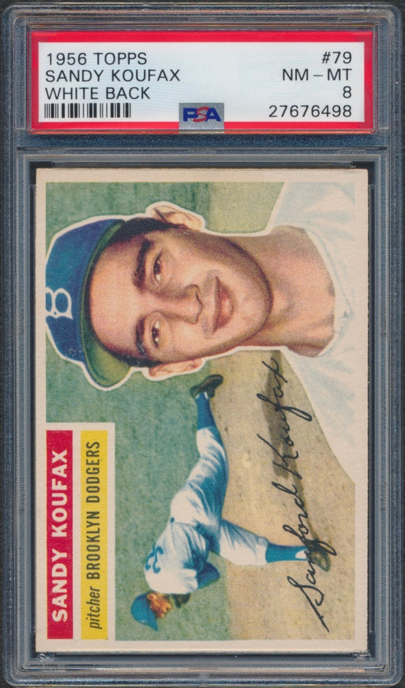1956 Topps #79 Sandy Koufax White Back Graded PSA 8 NM-MT