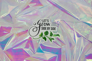 Lets Grow Side By Side Sticker