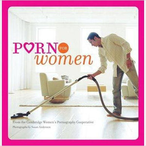 Porn for Women-book - www.Gifteee.com - Cool Gifts \ Unique Gifts - The Best Gifts for Men, Women and Kids of All Ages