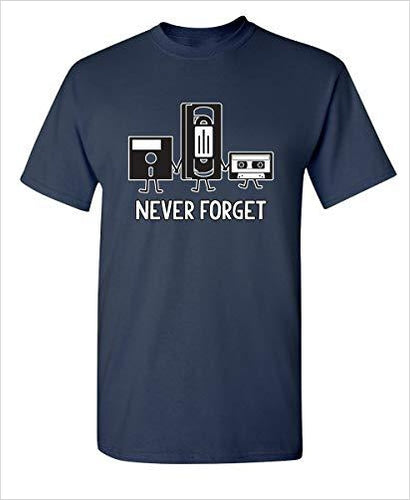 Never Forget Sarcastic Funny T Shirt - Gifteee. Find cool & unique gifts for men, women and kids