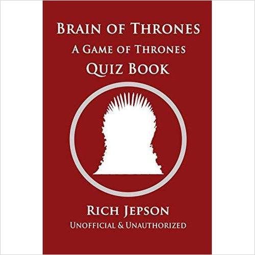 Brain Of Thrones: A Game Of Thrones Quiz Book-Book - www.Gifteee.com - Cool Gifts \ Unique Gifts - The Best Gifts for Men, Women and Kids of All Ages