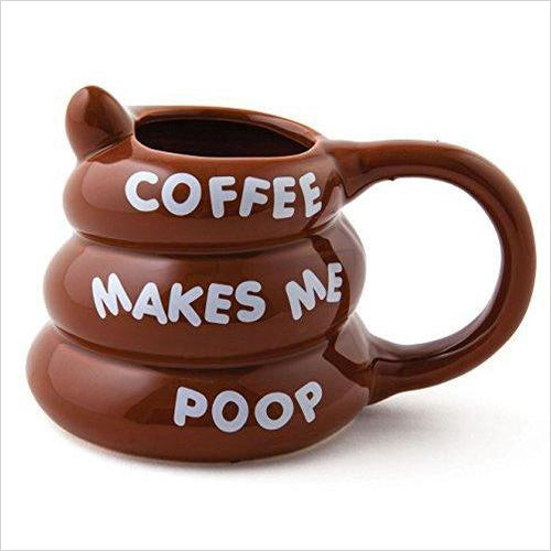 Coffee Makes Me Poop Mug - Gifteee. Find cool & unique gifts for men, women and kids
