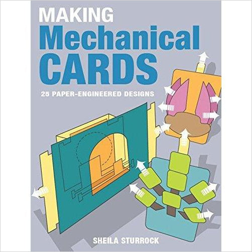 Making Mechanical Cards: 25 Paper-Engineered Designs - Find unique arts and crafts gifts for creative people who love a new hobby or expand a current hobby, art accessories, craft kits and models at Gifteee Cool gifts, Unique Gifts for arts and crafts lovers
