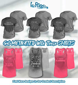 Women's Sweat Activated Motivational T shirt - Find the perfect gift for a sport fan, gifts for health fitness fans at Gifteee Cool gifts, Unique Gifts for wellness, sport and fitness