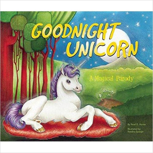 Goodnight Unicorn: A Magical Parody-Book - www.Gifteee.com - Cool Gifts \ Unique Gifts - The Best Gifts for Men, Women and Kids of All Ages
