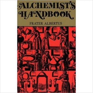 The Alchemists Handbook: Manual for Practical Laboratory Alchemy - Gifteee - Unique Gift Ideas for Adults & Kids of all ages. The Best Birthday Gifts & Christmas Gifts.