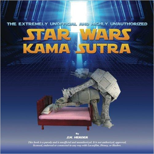 The Extremely Unofficial and Highly Unauthorized Star Wars Kama Sutra - Find the most unique and unusual gifts. Weird gifts ideas that you never saw before. unusual gadgets, unique products that simply very odd at Gifteee Odd gifts, Unusual Gift ideas