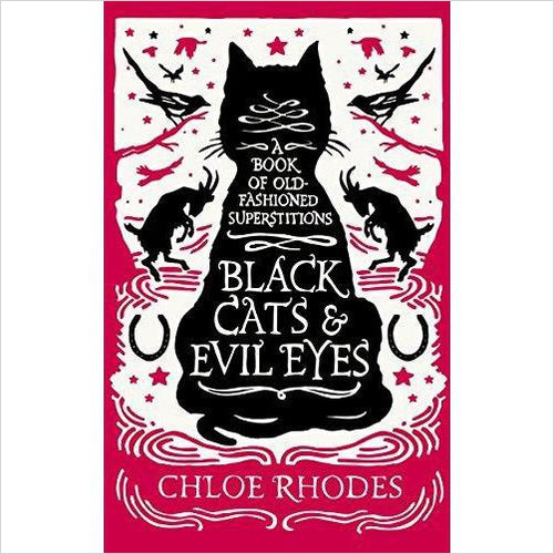 Black Cats & Evil Eyes: A Book of Old-Fashioned Superstitions - Gifteee. Find cool & unique gifts for men, women and kids