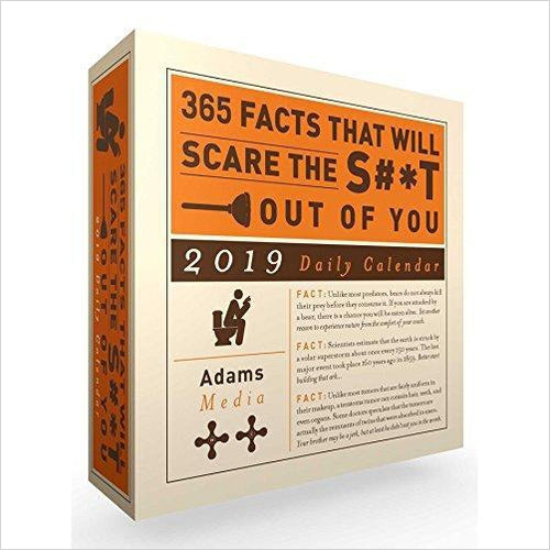 365 Facts That Will Scare the S#*t Out of You 2019 Daily Calendar-Book - www.Gifteee.com - Cool Gifts \ Unique Gifts - The Best Gifts for Men, Women and Kids of All Ages