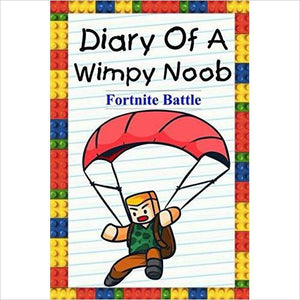Diary Of A Wimpy Noob: Fortnite Battle (Noob's Diary)-book - www.Gifteee.com - Cool Gifts \ Unique Gifts - The Best Gifts for Men, Women and Kids of All Ages