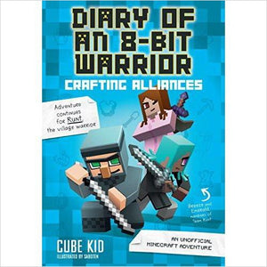 Diary of an 8-Bit Warrior: Crafting Alliances (Minecraft)-Book - www.Gifteee.com - Cool Gifts \ Unique Gifts - The Best Gifts for Men, Women and Kids of All Ages