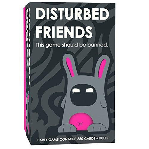 Disturbed Friends - This game should be banned - Gifteee. Find cool & unique gifts for men, women and kids