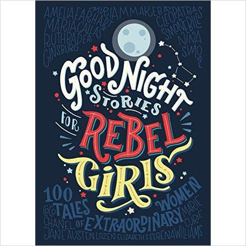 Good Night Stories for Rebel Girls - Find unique gifts for a newborn baby and cool gifts for toddlers ages 0-4 year old, gifts for your kids birthday or Christmas, special baby shower gifts and age reveal gifts at Gifteee Unique Gifts, Cool gifts for babies and toddlers