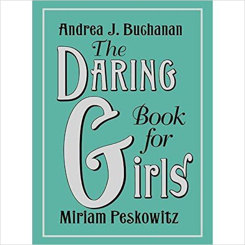 The Daring Book for Girls - Gifteee. Find cool & unique gifts for men, women and kids