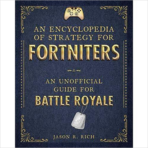 An Encyclopedia of Strategy for Fortnite-Book - www.Gifteee.com - Cool Gifts \ Unique Gifts - The Best Gifts for Men, Women and Kids of All Ages