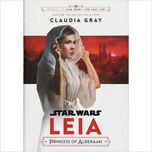Journey to Star Wars: The Last Jedi Leia, Princess of Alderaan-Book - www.Gifteee.com - Cool Gifts \ Unique Gifts - The Best Gifts for Men, Women and Kids of All Ages