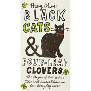 Black Cats & Four-Leaf Clovers: Old Wives' Tales-book - www.Gifteee.com - Cool Gifts \ Unique Gifts - The Best Gifts for Men, Women and Kids of All Ages