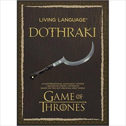 Living Language Dothraki: A Conversational Language Course - Game of Thrones - Find special books, flip books, pop up books, mysterious books, unique map books, unusual creative books at Gifteee unique books for kids and adults