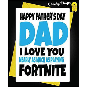 Funny Fathers Day Greeting Card Playing Fortnite - Find funny gift ideas, the best gag gifts, gifts for pranksters that will make everybody laugh out loud at Gifteee Cool gifts, Funny gag Gifts for adults and kids