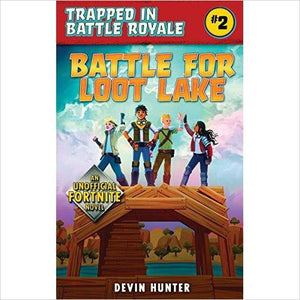 Battle for Loot Lake: An Unofficial Fortnite Adventure Novel (Trapped In Battle Royale)-book - www.Gifteee.com - Cool Gifts \ Unique Gifts - The Best Gifts for Men, Women and Kids of All Ages