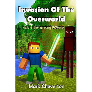 Invasion of the Overworld (Gameknight999) Minecraft-Book - www.Gifteee.com - Cool Gifts \ Unique Gifts - The Best Gifts for Men, Women and Kids of All Ages